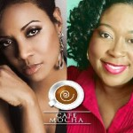 New Syndicated Weekly Radio Show, Café Mocha, Celebrates African American Women