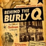 EUR Film Review: Behind the Burly Q