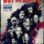 The UK Corner (DVD Review): Why We Laugh: Black Comedians on Black Comedy