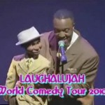 Video: The Laughalujah 'Silly As They Wanna Be' World Comedy Tour