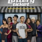 Poster/Video: First Look at New Poster (and Trailer) for 'Lottery Ticket'
