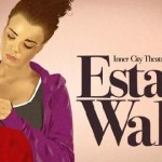 The UK Corner Theatre Review: 'Estate Walls'