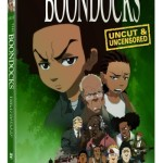 Uncut and Uncensored 'Boondocks' Season 3 DVD Releases Nov. 9