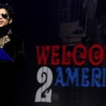 Prince Announces 'Welcome to America' Tour