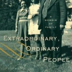 Extraordinary, Ordinary People: A Memoir of Family (by Condoleezza Rice)