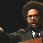 Cornel West: Obama's Policies are Against Blacks