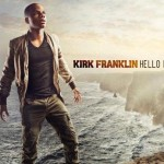 Kirk Franklin's New Album No. 1