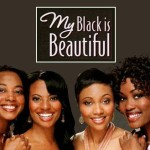 Proctor and Gamble's My Black is Beautiful Is Committed to the Beauty of Black Women!