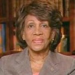 Waters to Obama (Video): 'We're not Complaining'