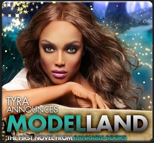 Tyra Banks's New York Best Seller ''Modelland'