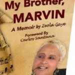Marvin Gaye Drama Exposed in Sister Zeola's 'My Brother Marvin' (Pt1)
