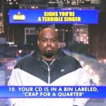 Letterman: Cee Lo's 'Top 10 Signs You're a Bad Singer'