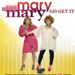 Mary Mary Debuts New Single: 'Go Get It'