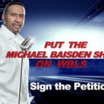 Michael Baisden Starts Petition to Get His Show on WBLS