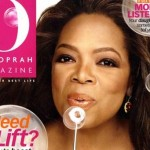 Oprah's Magazine Struggling, Too :(