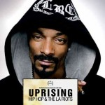 VH1 to Air Snoop Dogg's 'UPRISING: Hip Hop and the L.A. Riots'