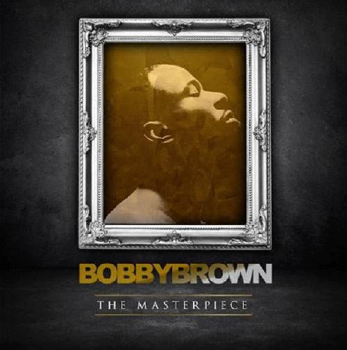 bobby brown (masterpiece cover)