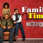 Bounce TV Introduces First Original Series: 'Family Time' (Video)
