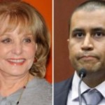 Barbara Walters Not Down with George Zimmerman's Demands
