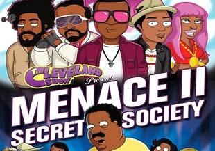 cleveland show (menace 2 society)