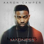 EUR Music Spotlight (Video): Aaron Camper's 'Madness'
