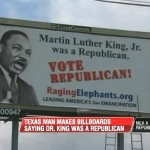 Billboard in Texas Claims Martin Luther King was a Republican