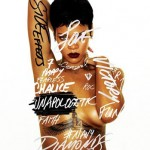 Rihanna Reveals Release Date, Cover of New CD 'Unapologetic'