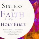 'Sisters in Faith' Bible Gives Christian Women Life Guidance