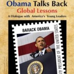 EUR Book Look: 'Obama Talks Back: Global Lessons – A Dialogue with America's Young Leaders'