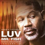 'LUV's' Dennis Haysbert Ready to Start Playing Bad Guys