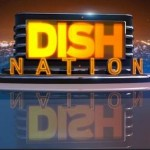 EUR Bits: 'Dish Nation' Renewed, Duke's Interview, Talbert Now a Dad