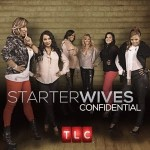 TLC Yanks 'Starter Wives Confidential'…Off the Air… That Is.