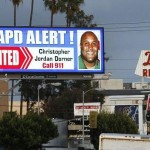 Christopher Dorner Case Not a Good Look for LAPD