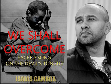 isais gamboa (we shall overcome)
