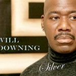 Will Downing Marks Career Milestone With New CD 'Silver'
