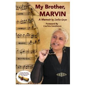 Zeola pens a book and play about her brother, Marvin Gaye