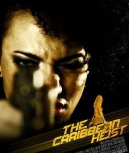 caribben heist (poster)