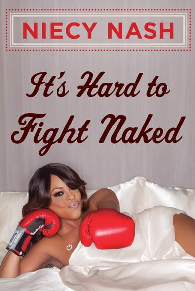 niecy nash (its hard to fight naked - cover)