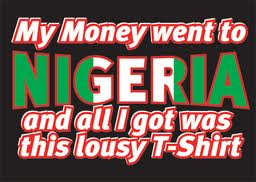nigerian scam t-shirt quote