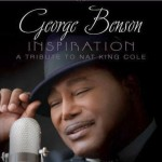 George Benson Releases 'Inspiration: A Tribute to Nat King Cole'