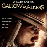 Wesley Snipes is Back in Bloody Western Horror-Thriller 'Gallowwalkers' – You Can WIN a Copy of the DVD!