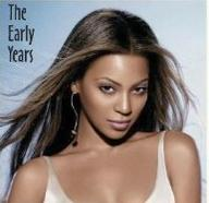 beyonce the early years (cover)