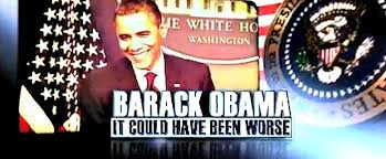 obama it could have been worse