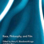EUR Book Look: 'Race, Philosophy, and Film'