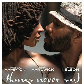 Shanola Hampton and Omai Hardwick star in Things Never Said released September 6, 2013.