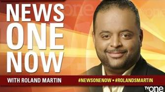 roland martin (news one now)