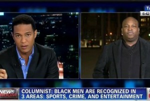 "CNN's Don Lemon talks to ""I Hate Being A Black Man"" columnist"