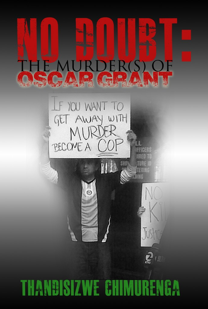 No Doubt: The Murder(s) of Oscar Grant