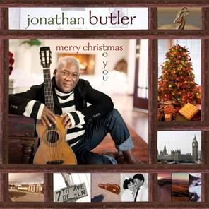 """Merry Christmas to You"" new holiday album by Jonathan Butler"