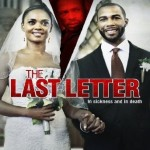 Suspense Thriller 'The Last Letter' with Leal & Hardwick Coming to DVD!